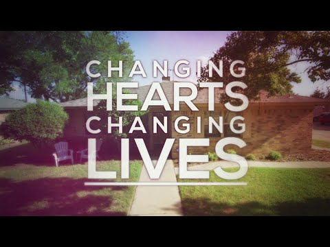 Changing Hearts, Changing Lives - Mercy House