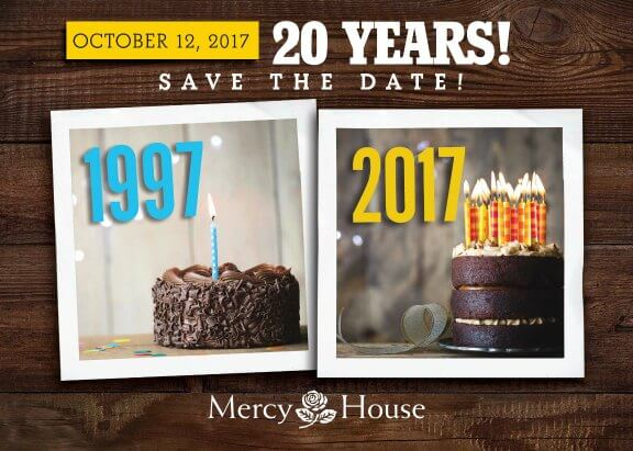 "You're invited to ""20 Years!"" the 9th Annual Mercy House Fall Benefit held October 12, 2017. Join us for an inspiring evening."