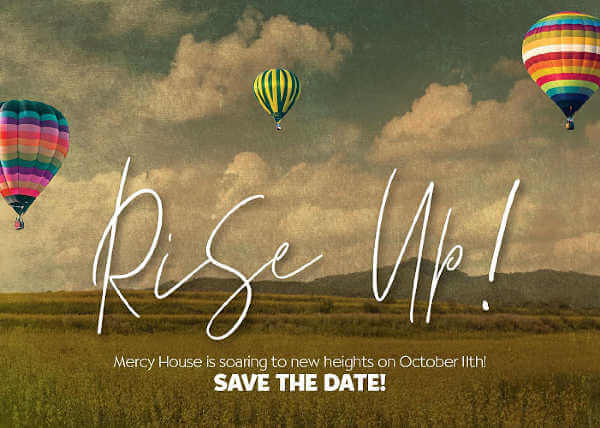 Save the Date! Mercy House is soaring to new heights on Oct 11 2018