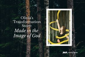 Olivia's Story of the first steps of transformation to complete wholeness.